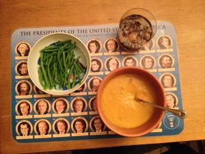 Well-balanced meal.. carrot-ginger soup from Betsy, green beans with a bourbon and coke!